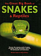 The Great Big Book of Snakes and Reptiles by…