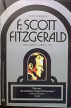 F. Scott Fitzgerald: A Biography by Andre Le…