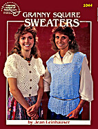 Granny Square Sweaters by Jean Leinhauser