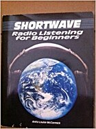 Shortwave Radio Listening for Beginners by…