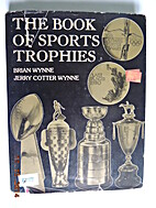 The book of sports trophies by Brian A.…