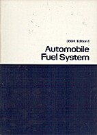 Automobile Fuel System by James N. Moriarty