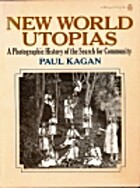 New World Utopias: A Photographic History of…