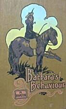 Barbara's Behaviour: A Story for Girls by…