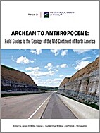 Archean to anthropocene : field guides to…