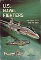 U.S. Naval Fighters 1922 to 1980s by Lloyd…