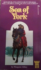The Son of York by Margaret Abbey