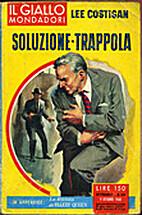 Soluzione-Trappola - Il Giallo Mondadori n.…