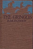The gringos; a story of the old California…