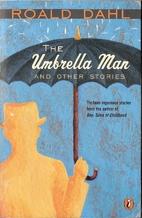 Umbrella Man by Roald Dahl