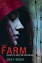 The Farm by Emily McKay