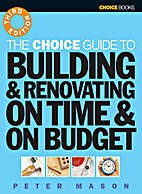 Building & renovating on time & on budget by…