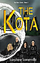 The Kota by Sunshine Somerville