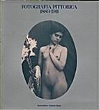 Fotografia pittorica 1889/1911: Venezia, Ala…