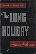 The Long Holiday by Francis Ambrière