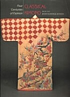 Four Centuries of Fashion: Classical Kimono…