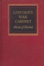 Lincoln's War Cabinet by Burton Jesse…