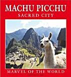 Machu Picchu Sacred City