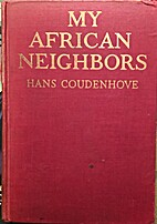 My African neighbors; man, bird, and beast…