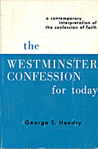 The Westminster Confession for today : a…