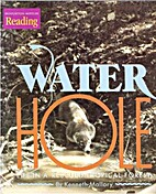 Water Hole: Life in a Rescued Tropical…