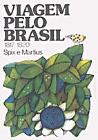 Viagem Pelo Brasil 1817-1820 3 vols by Spix…