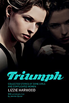Triumph: Collected Stories of Gone Girls and…