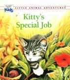 Kitty's Special Job (Little Animal…