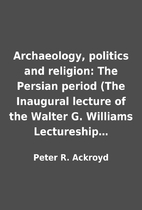 Archaeology, politics and religion: The…