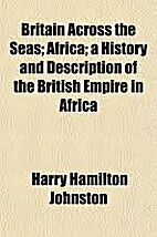 Britain Across the Seas: Africa: A History…