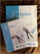 Epsilon Fractions (Math U See) Instruction…