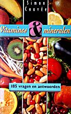 Vitamines en mineralen by Simon…