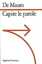Capire le parole by Tullio De Mauro