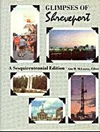 Glimpses of Shreveport Sesquicentennial…