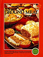Ground Meat Cookbook by Donald D. Wolf