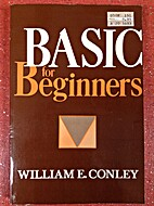 BASIC for beginners by William Conley