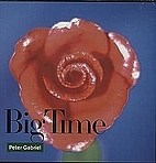 Big Time by Peter Gabriel