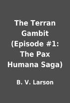 The Terran Gambit (Episode #1: The Pax…