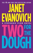 Two for the Dough (Stephanie Plum, No. 2) by…