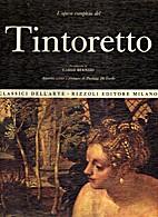 L'opera completa del Tintoretto by…