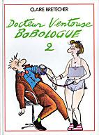Docteur ventouse bobologue -t2- by Claire…