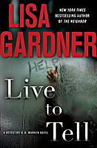 Live to Tell: A Detective D. D. Warren Novel…