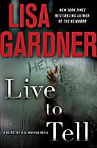 Live to Tell: A Detective D. D. Warren Novel…