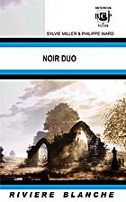 Noir Duo by Ward_Philippe Miller_Sylvie
