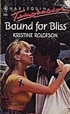 Bound for Bliss by Kristine Rolofson