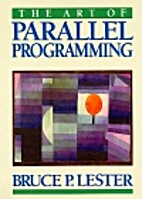 The Art of Parallel Programming by Bruce P.…