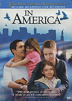In America [2003 film] by Jim Sheridan