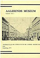 Aalesunds museum - amtmannen og bybrannen og…