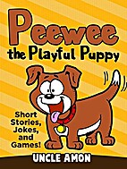 Books for Kids: Peewee the Playful Puppy:…