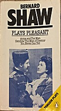 Plays Pleasant and Unpleasant, Arms and the…